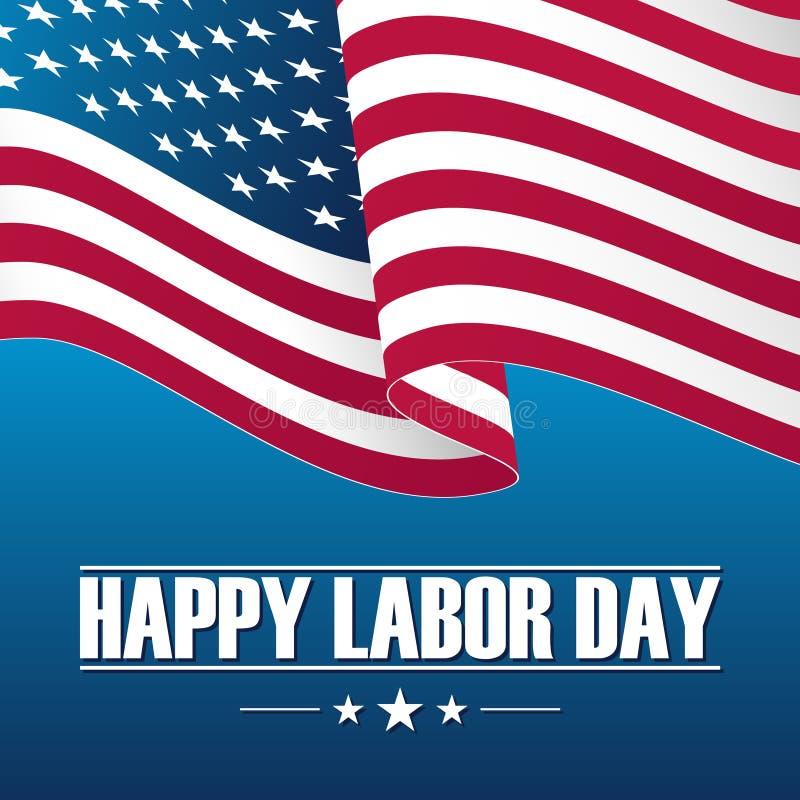 Carte heureuse de célébration de Fête du travail avec onduler le drapeau national des Etats-Unis illustration libre de droits