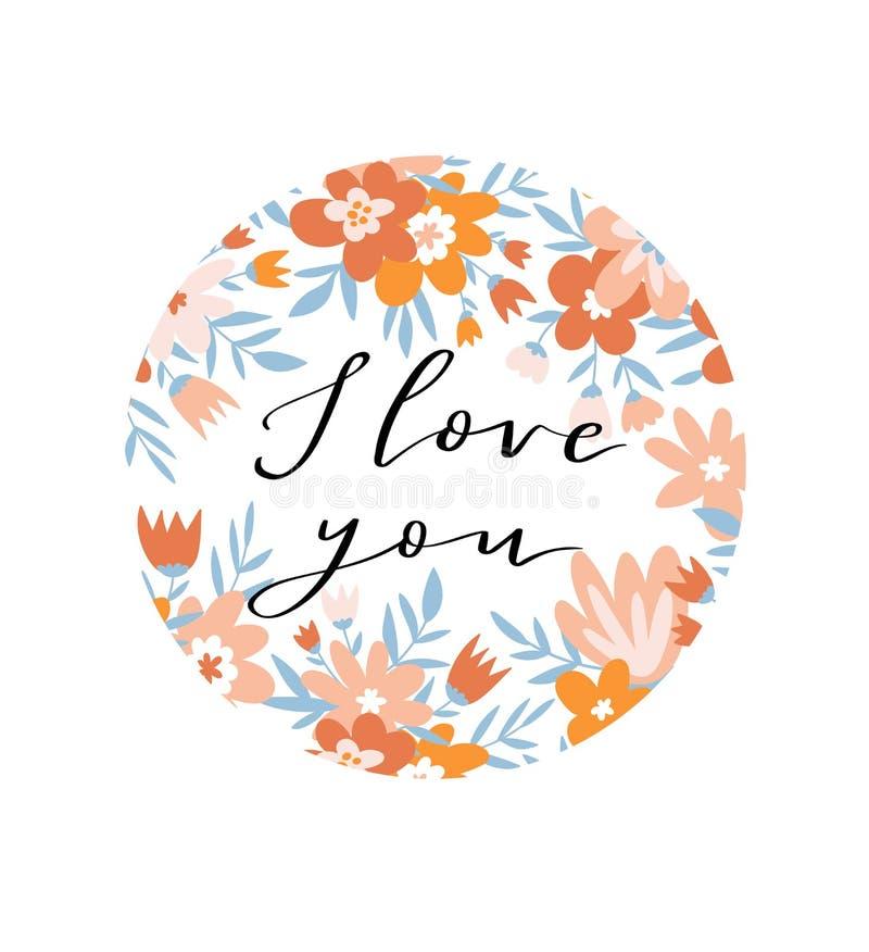 Carte romantique de fleur avec le cercle et le lettrage floraux - ` de ` je t'aime CONCEPTION DE CALIBRE D'INVITATION DE MARIAGE  illustration de vecteur