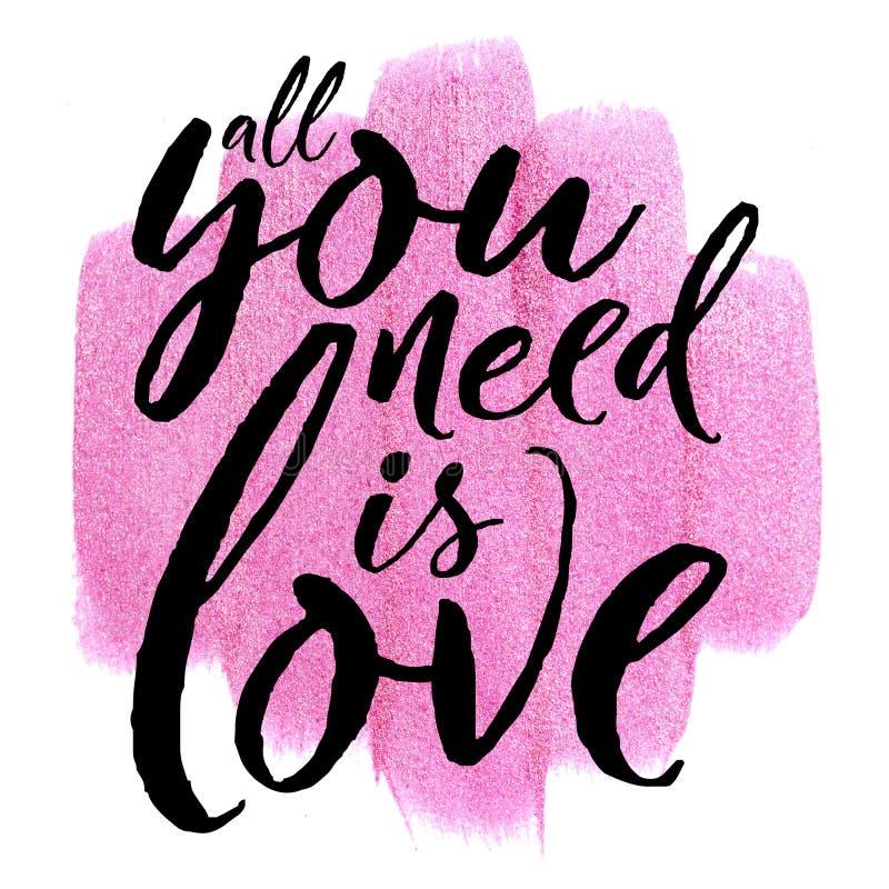 Cartel con el movimiento metálico rosado de la acuarela en blanco cite todos lo que usted necesita es amor foto de archivo