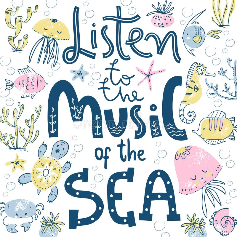 Cartel con las letras de la mano Escuche la m?sica del mar Estilo escandinavo lindo libre illustration