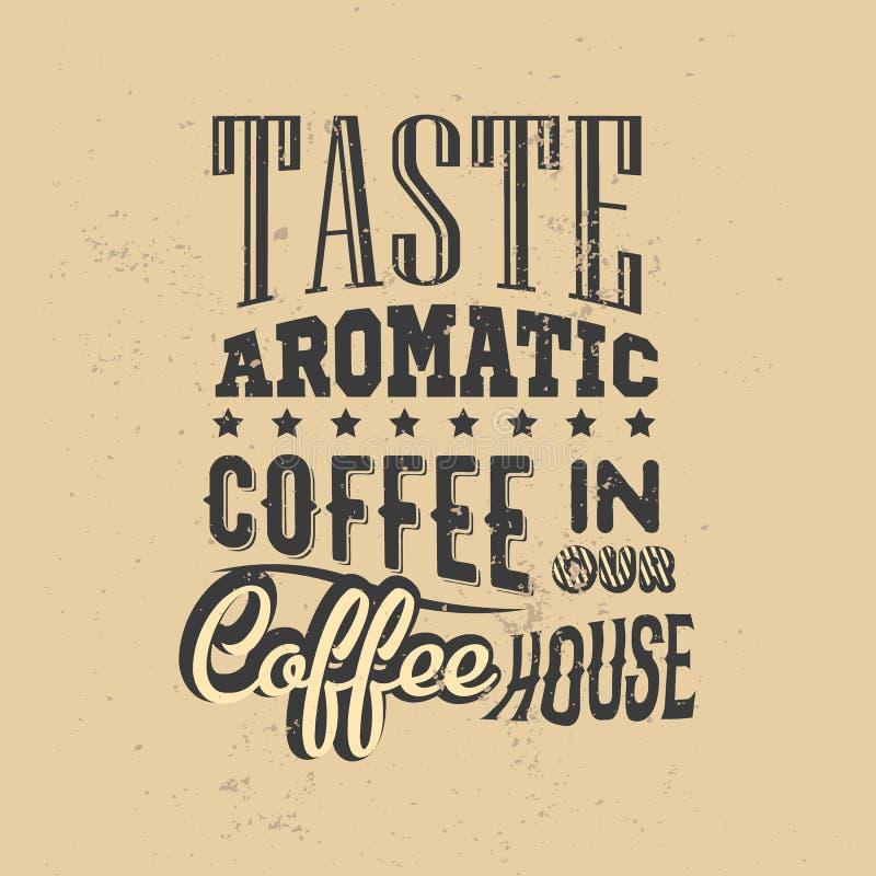 Cartel con lema a mano del café Ilustración creativa del vector stock de ilustración