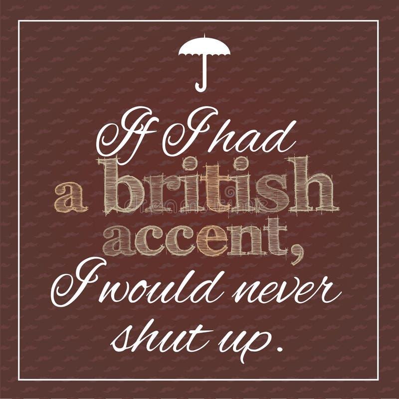 Cartel divertido, inspirado sobre acento británico ilustración del vector
