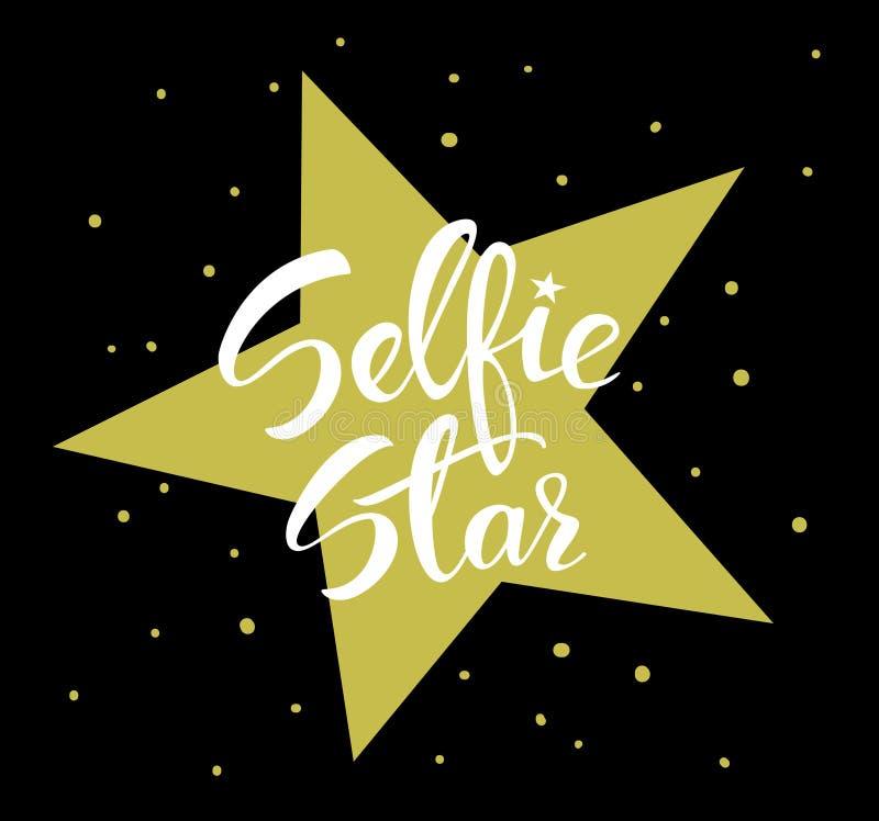 Cartel escrito mano de la diversión de la estrella de Selfie en negro, blanco y colores oro para los amantes de los autorretratos stock de ilustración
