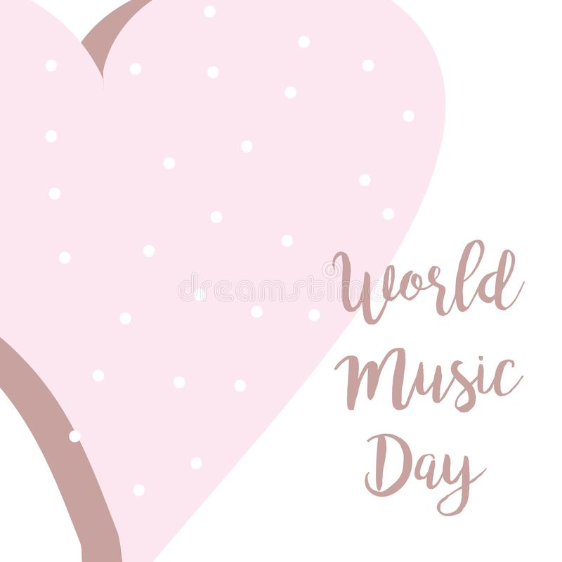 Cartel exhausto de las letras de la tipografía del día de la música del mundo de la mano con el corazón rosado Cita de la celebra libre illustration