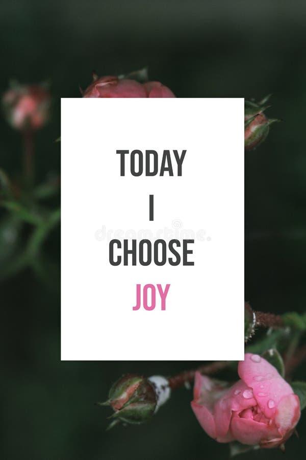 Cartel inspirado hoy yo elegir alegría imagen de archivo libre de regalías
