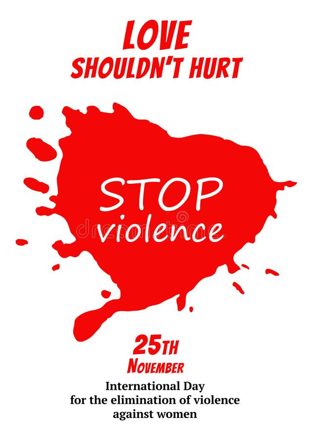 Cartel para el día internacional para la eliminación de la violencia contra mujeres Corazón sangriento rojo Ilustración del vecto ilustración del vector