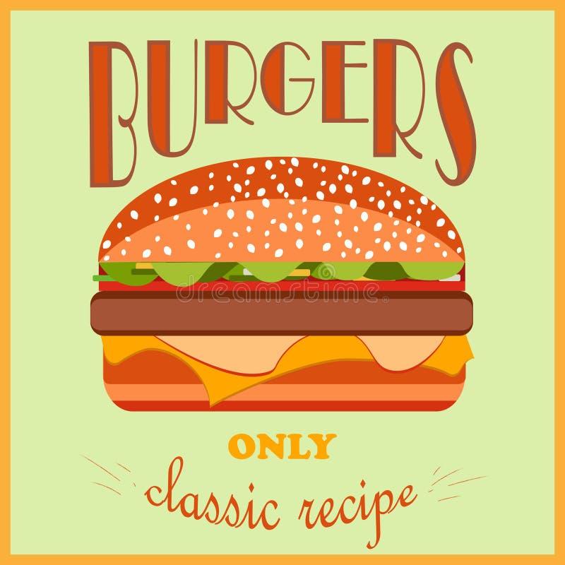 Cartel retro del estilo Hamburguesas que hacen publicidad Solamente una receta clásica ilustración del vector