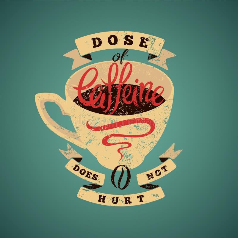 Cartel tipográfico de la frase del grunge del vintage del café Ilustración retra del vector libre illustration