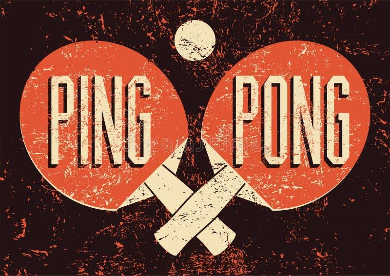 Cartel tipográfico del estilo del grunge del vintage de Ping Pong Ilustración retra del vector ilustración del vector