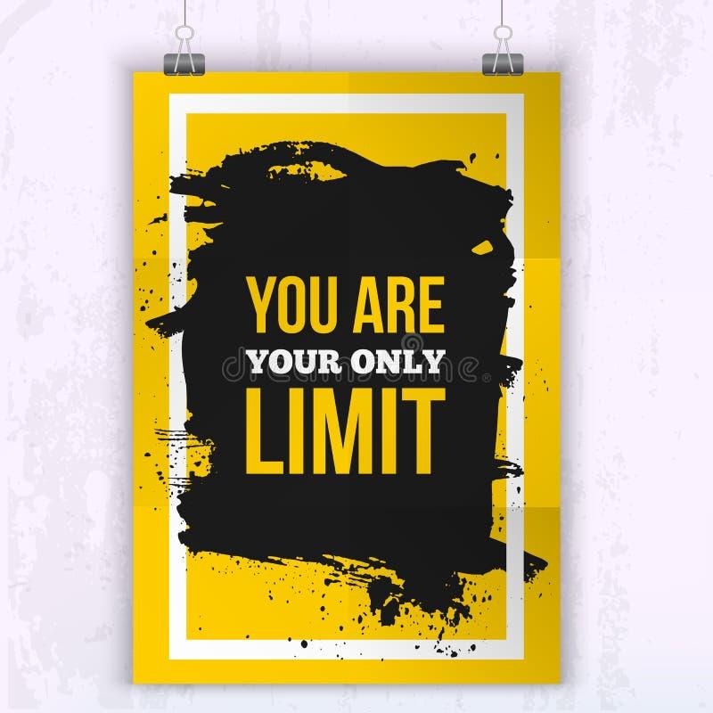 Cartel usted es su solamente límite Cita del negocio de la motivación para su diseño en mancha negra stock de ilustración