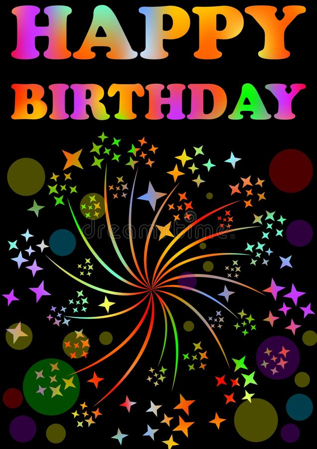 Cartelera del feliz cumpleaños con adorno expresivo de la inscripción y del fuego artificial del arco iris en el fondo negro, dec stock de ilustración