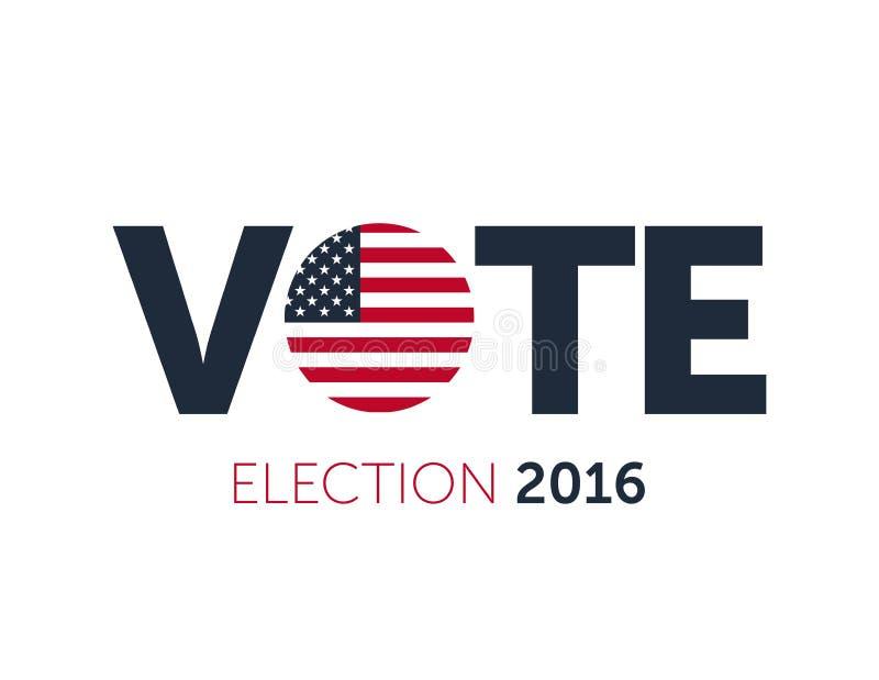2016 carteles de votación patriótico Elección presidencial 2016 en los E.E.U.U. Bandera tipográfica con la bandera redonda de los ilustración del vector
