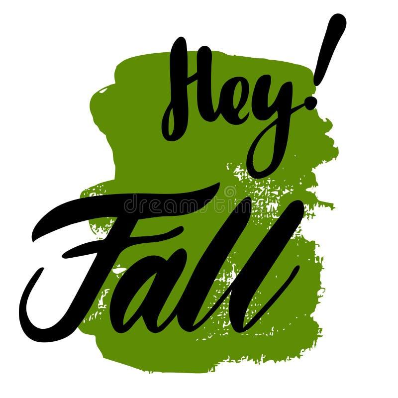 Cartolina d'auguri con la caduta di frase Hey Punto sui precedenti Illustrazione isolata vettore: calligrafia della spazzola, man fotografia stock