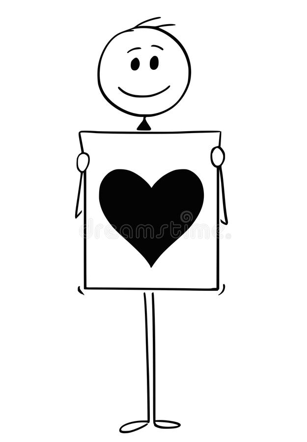 Cartoon of Man or Businessman Holding Sign With Heart Symbol. Cartoon stick man drawing conceptual illustration of man or businessman holding sign with big heart vector illustration