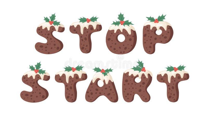 Cartoon vector illustration Christmas Pudding. Hand drawn font. Actual Creative Holidays bake alphabet and words STOP, START. Cartoon vector illustration vector illustration