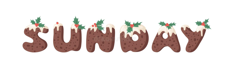 Cartoon Vektor Illustration Weihnachts Pudding Handschrift Actual Creative Holidays Bake Alphabet und SUNDAY vektor abbildung