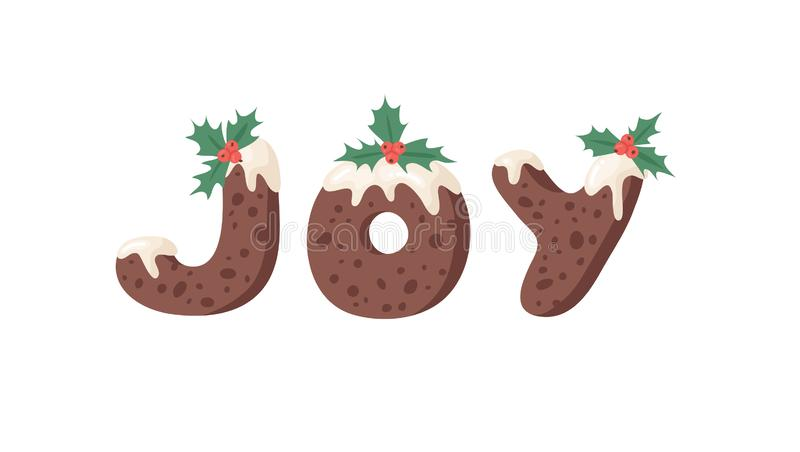 Cartoon Vektor Illustration Weihnachts Pudding Handschrift Actual Creative Holidays Bake Alphabet und Wort JOY vektor abbildung