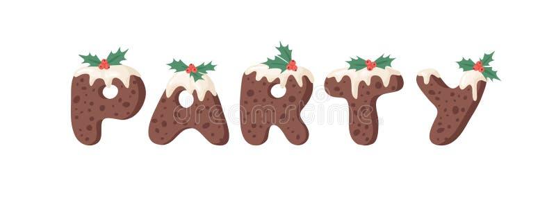 Cartoon Vektor Illustration Weihnachts Pudding Handschrift Actual Creative Holidays Bake Alphabet und Wort PARTY lizenzfreie abbildung