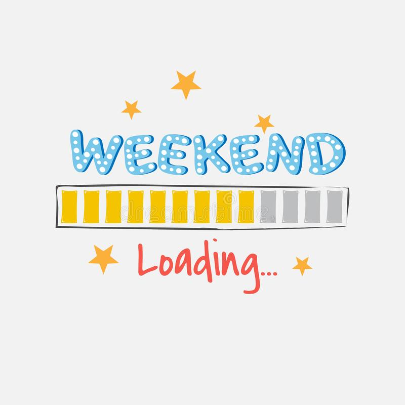 Cartoon Weekend loading progress bar isolated on a white background stock illustration