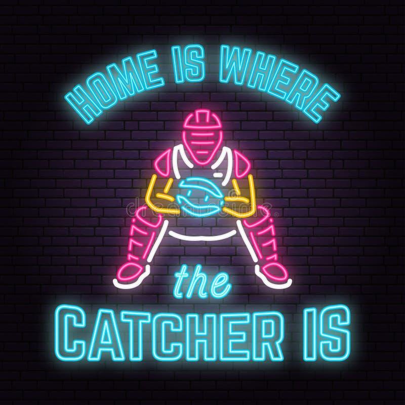 A casa é o lugar onde o coletor está Ilustração do vetor Sinal de néon do basebol ilustração do vetor