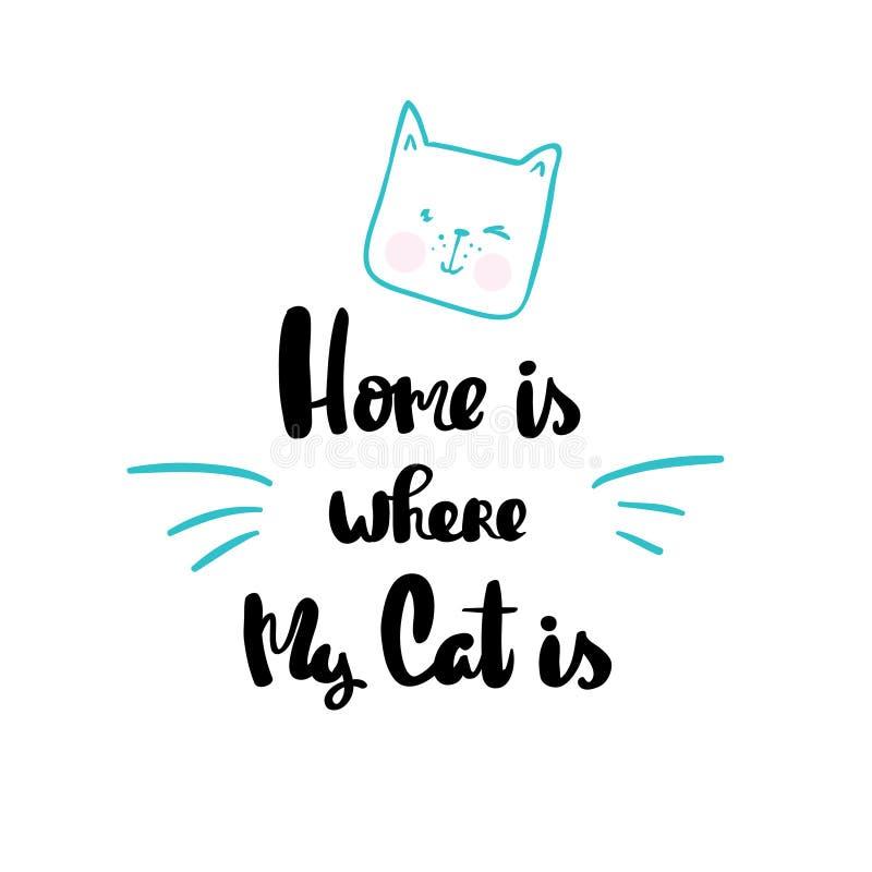 A casa é o lugar onde meu gato está rotulando a mão tirada ilustração royalty free