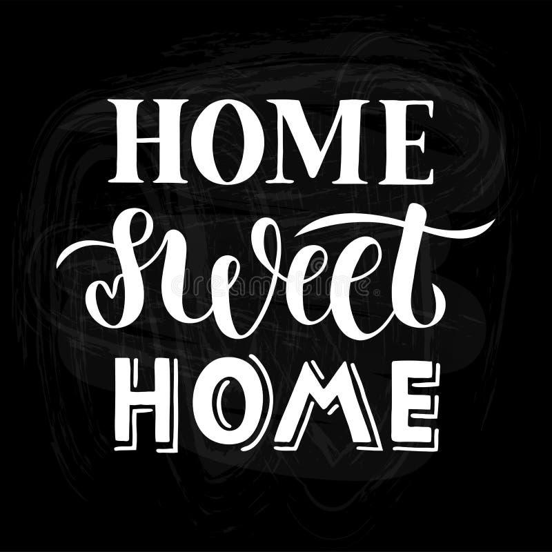 Casa doce da casa - mão tirada rotulando citações para o cartão, a cópia ou o cartaz ilustração royalty free