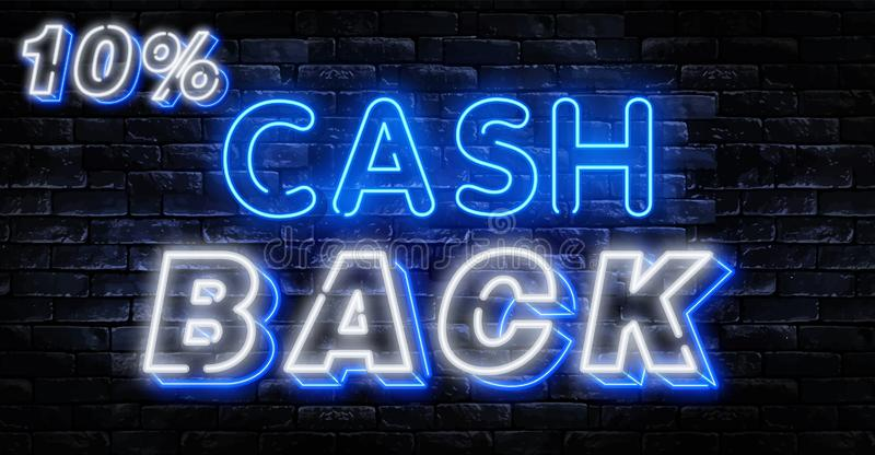 Cash Back sign vector design template. Cash Back symbols neon logo, light banner design element colorful modern design trend,. Night bright advertising, bright vector illustration