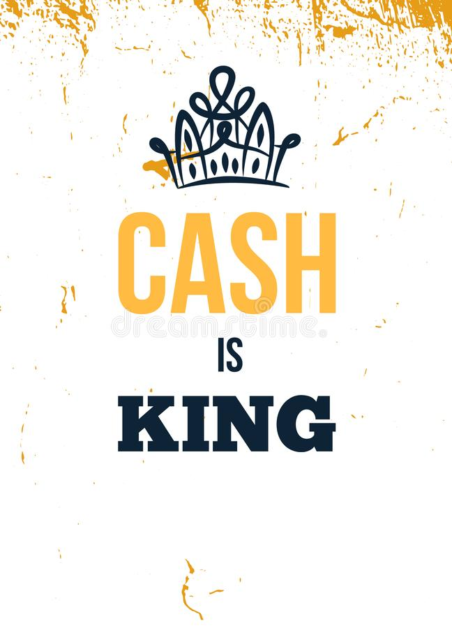 Cash is King. Motivational wall art on yellow background. Inspirational business poster for office, success concept. stock illustration