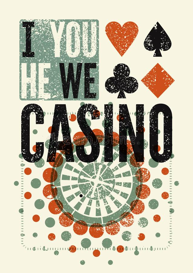 Casino typographical vintage grunge style poster. Retro vector illustration. stock illustration