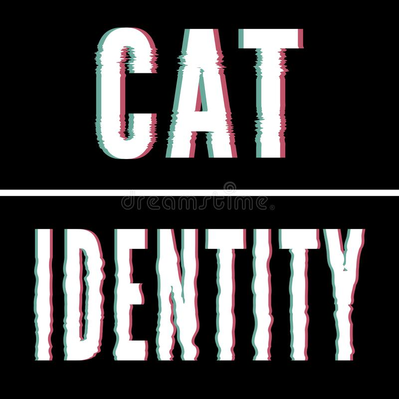 Cat Identity slogan, Holographic and glitch typography, tee shirt graphic, printed design stock illustration