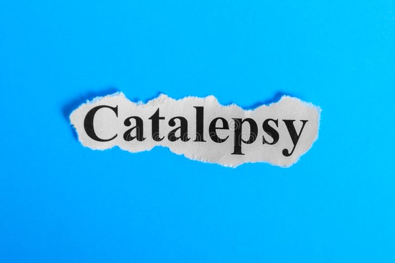 Catalepsy text on paper. Word Catalepsy on a piece of paper. Concept Image. Catalepsy Syndrome.  stock photo