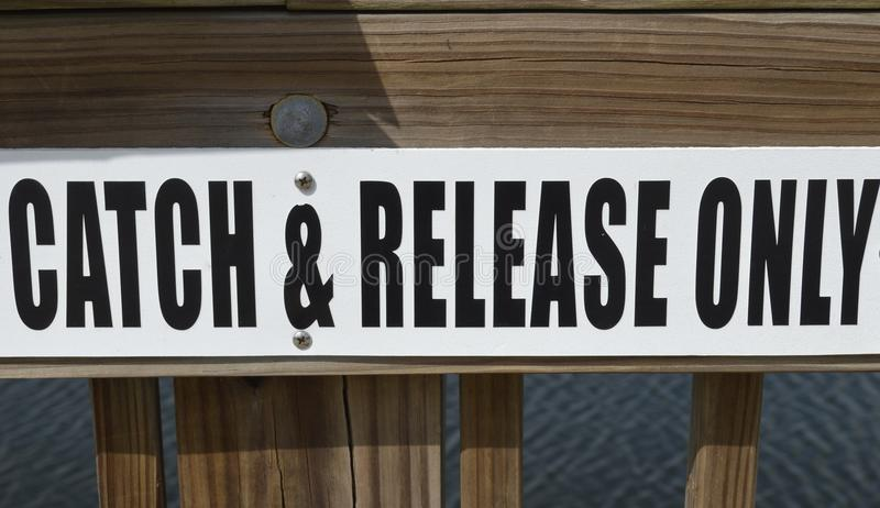 Catch and Release Sign stock photography