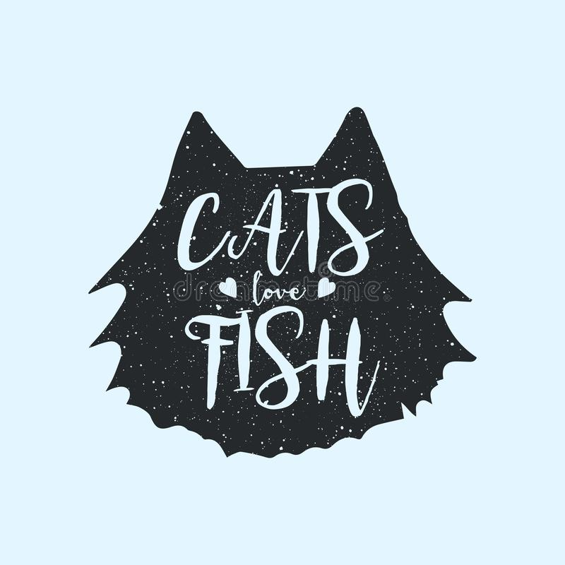 Cats love fish cute or fun t-shirt print design, concept with quote, inscription. Hipster style poster, lettering on the stock illustration