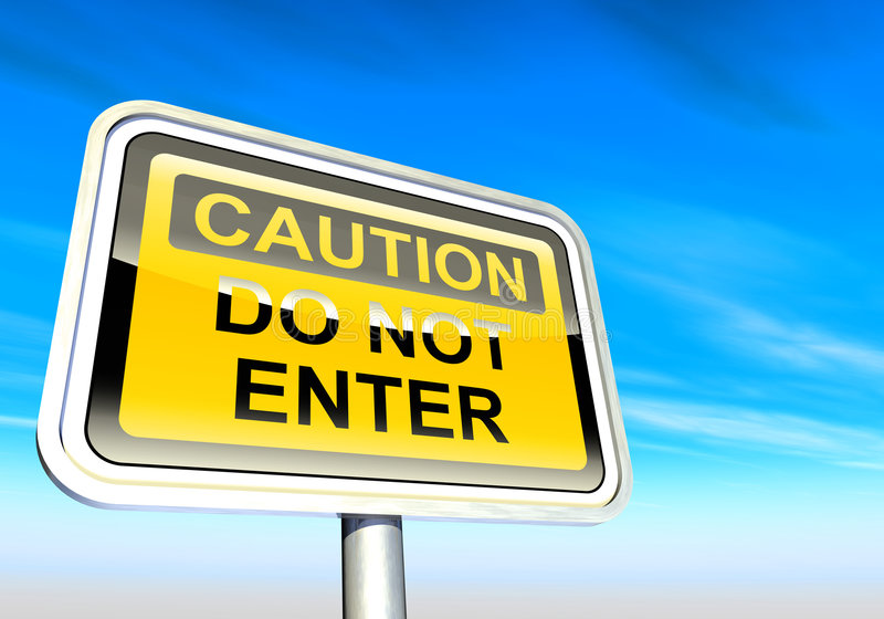 Caution - do not enter sign royalty free illustration