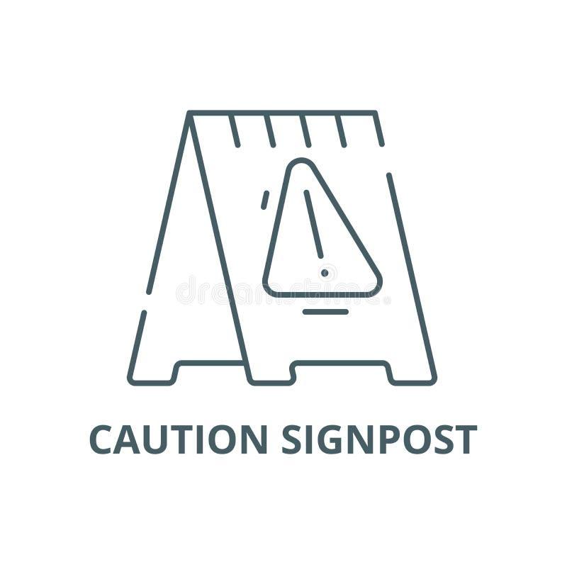 Caution signpost line icon, vector. Caution signpost outline sign, concept symbol, flat illustration stock illustration
