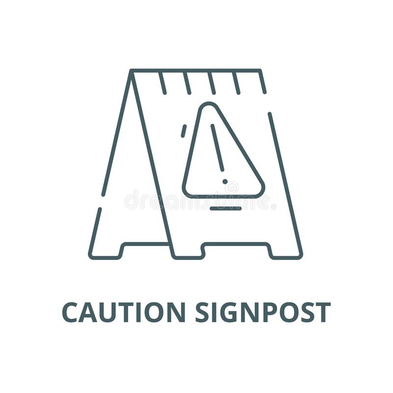 Caution signpost vector line icon, linear concept, outline sign, symbol. Caution signpost vector line icon, outline concept, linear sign royalty free illustration
