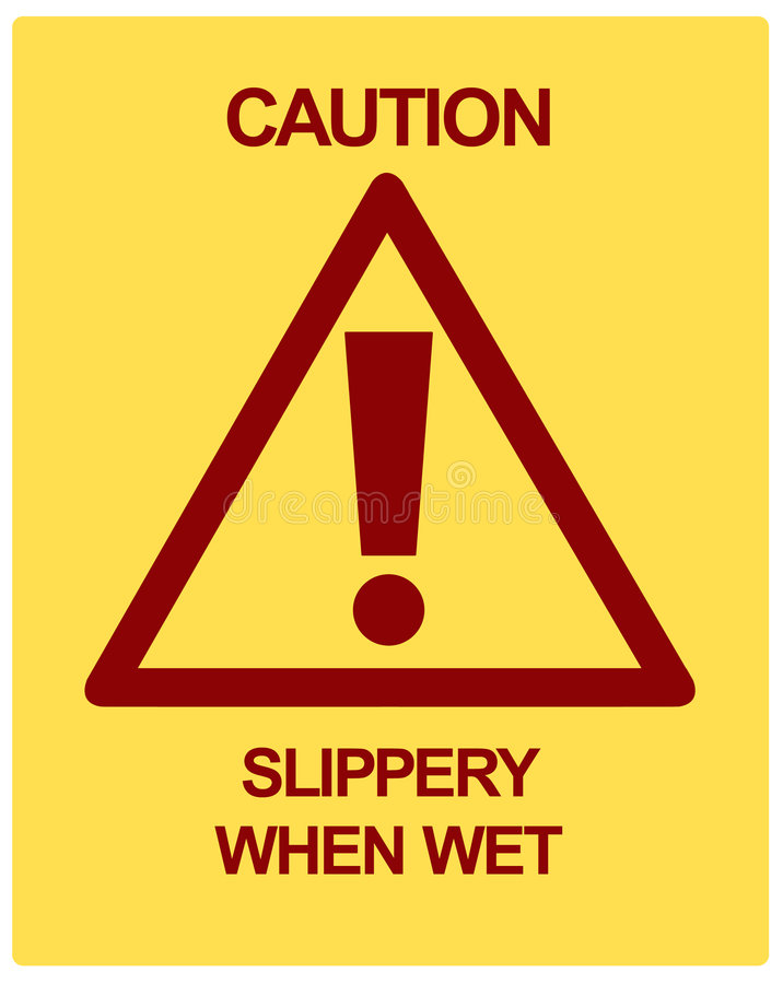CAUTION Slippery When Wet royalty free illustration