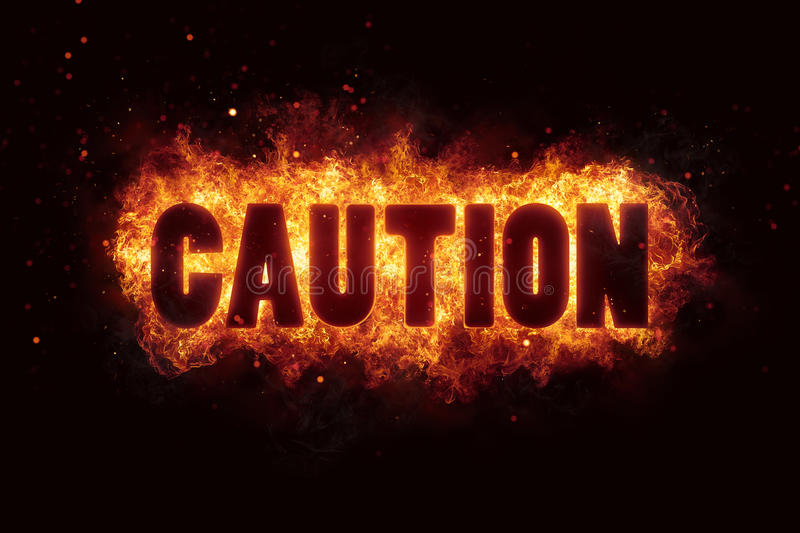 Download Caution Text Flames Fire Burn Explosion Warning Stock Illustration - Illustration of grunge, industrial: 88710229