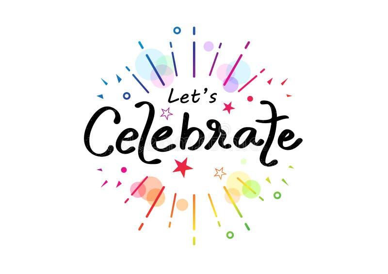 Celebrate, colorful rainbow ribbon calligraphy, handwritten confetti funny decoration festival party vector illustration, stock illustration