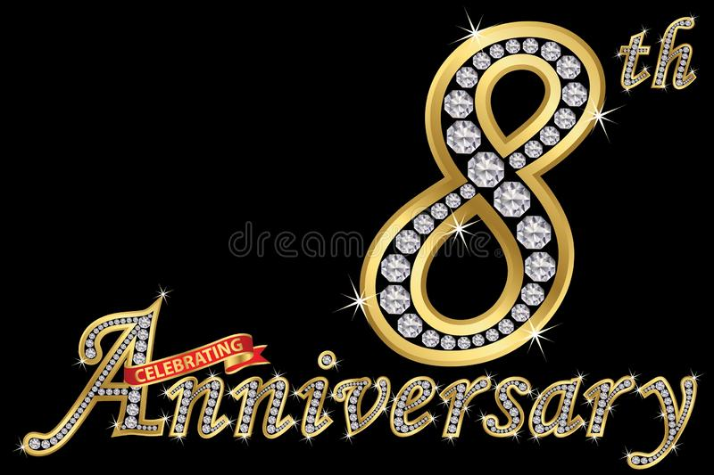 Celebrating 8th anniversary golden sign with diamonds, vector il. Celebrating 8th anniversary golden sign with diamonds, vector royalty free illustration