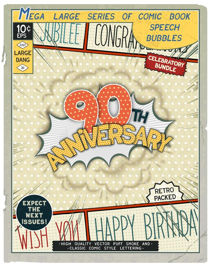Celebratory retro comics speech bubble. 90 th anniversary. Happy birthday placard. Explosion in comic style with realistic puffs smoke. Vector vintage banner royalty free illustration