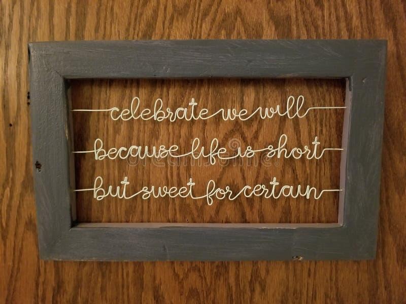 Celebre la vida imagen de archivo