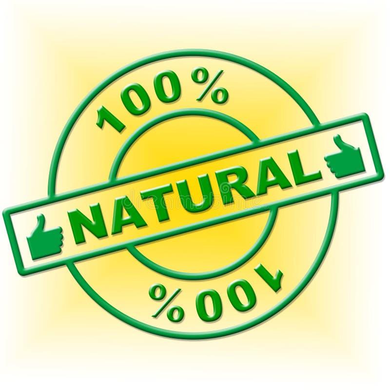 Cem por cento natural representam orgânico absoluto e a natureza ilustração royalty free