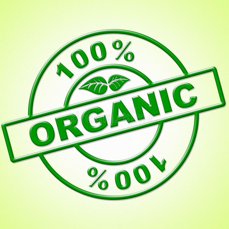 Cem por cento orgânico indicam absoluto e verde saõs ilustração royalty free