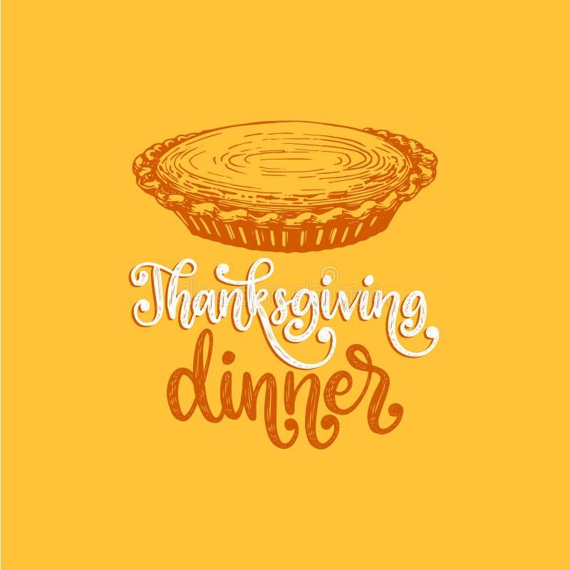 Cena di ringraziamento, iscrizione della mano sul fondo giallo Illustrazione di vettore della torta di zucca per il manifesto, ca illustrazione di stock