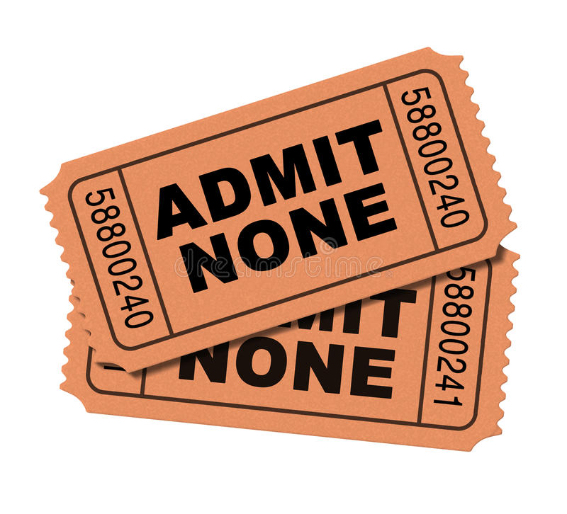 Censorship Admit None. Censorship and movie ban admit none entertainment restriction concept as theatre or theater tickets isolated on a white background as a 3D royalty free illustration
