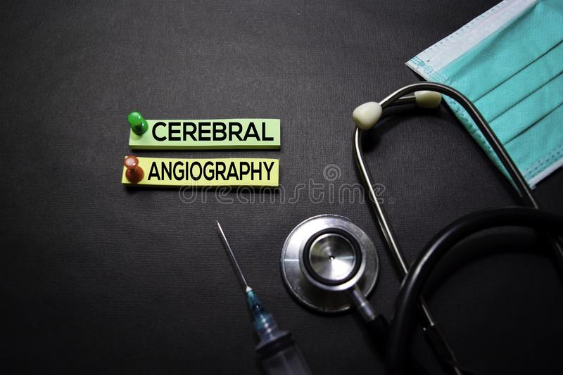 Cerebral Angiography text on Sticky Notes. Top view isolated on black background. Healthcare/Medical concept stock photography
