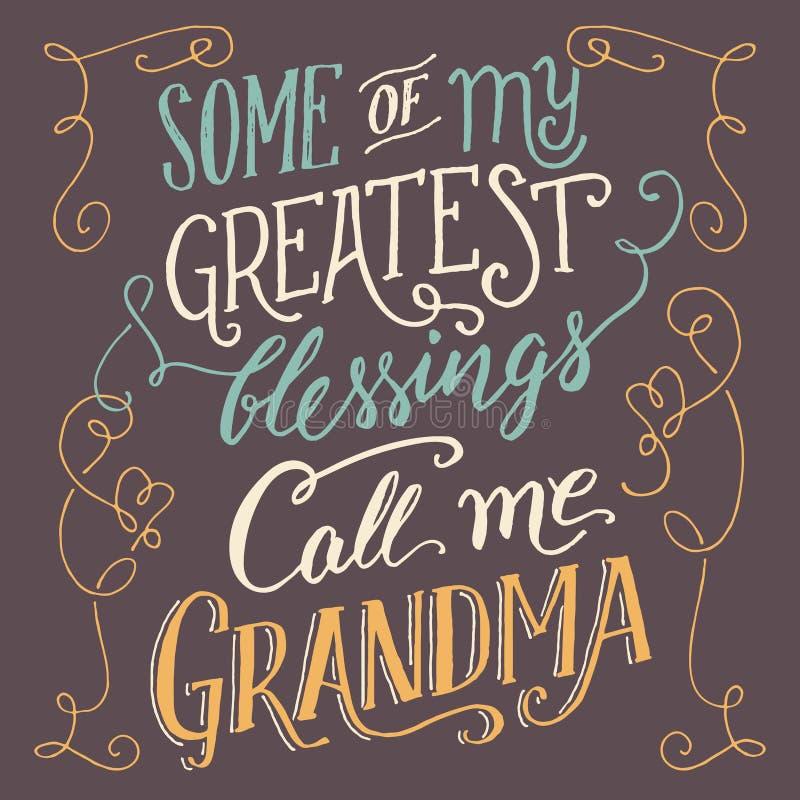 Certaines de mes plus grandes bénédictions m'appellent grand-maman illustration libre de droits
