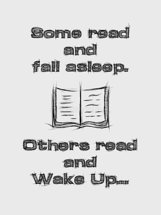 Certains lisent et s'endorment, d'autres lisent et se réveillent Composition du texte esquissé inspirant, illustration de concept illustration de vecteur