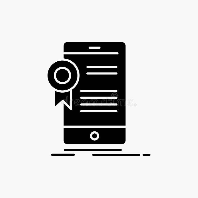 certificado, certificaci?n, App, uso, icono del Glyph de la aprobaci?n Ejemplo aislado vector stock de ilustración
